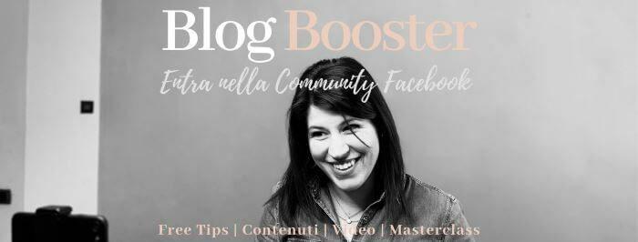 Accedi gratuitamente alla Blog Booster Community